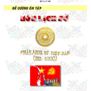 Tài liệu ôn thi học sinh giỏi môn Lịch sử, phần Lịch sử Việt Nam 1919-1975, Châu Tiến Lộc