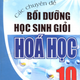 Các chuyên đề bồi dưỡng HSG hóa học 10